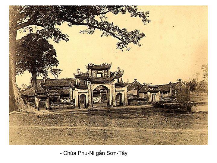 - Chùa Phu-Ni gần Sơn-Tây