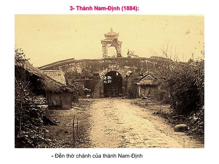 3- Thành Nam-Ðịnh (1884):