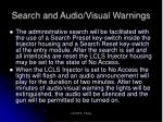 search and audio visual warnings