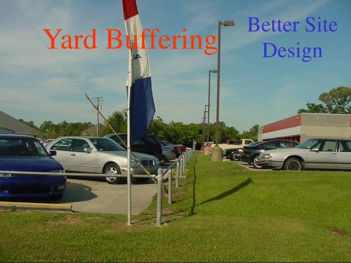 Yard Buffering