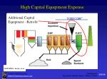 high capital equipment expense