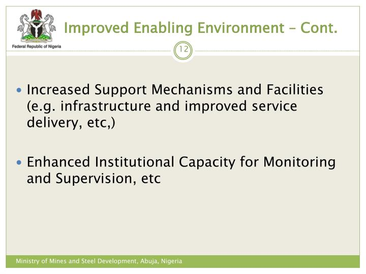 Improved Enabling Environment – Cont.