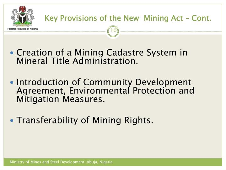 Key Provisions of the New  Mining Act – Cont.
