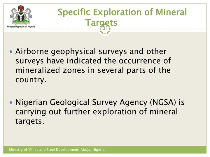 Specific Exploration of Mineral Targets