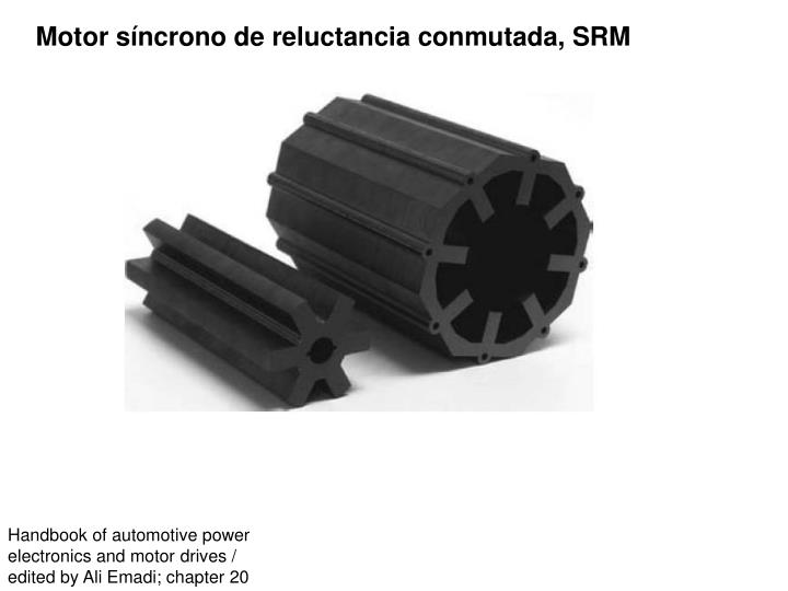 Motor síncrono de reluctancia conmutada, SRM
