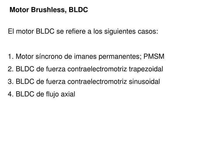 Motor Brushless, BLDC