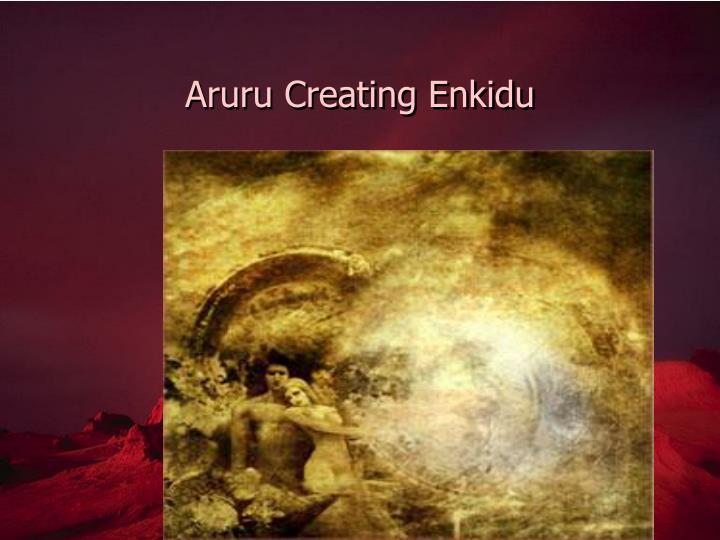 Aruru Creating Enkidu