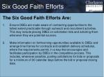 six good faith efforts1