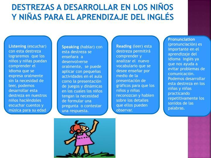 Destrezas a desarrollar en los niños y niñas para el aprendizaje del inglés