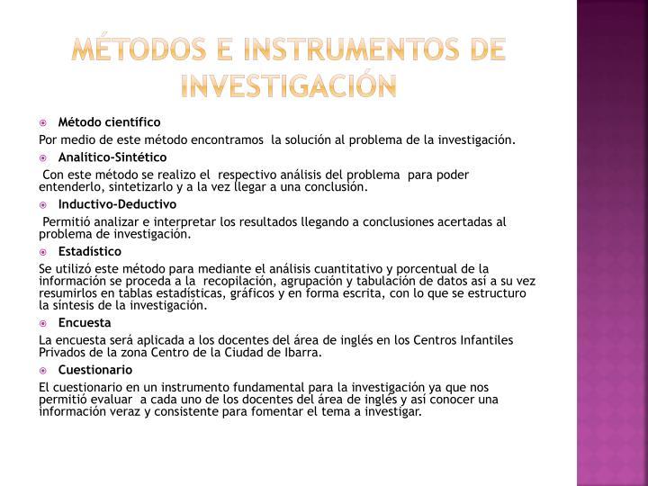 Métodos e instrumentos de investigación