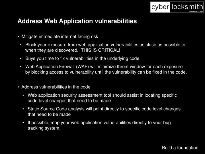 Address Web Application vulnerabilities