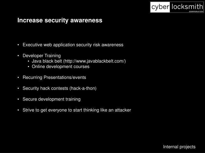 Increase security awareness