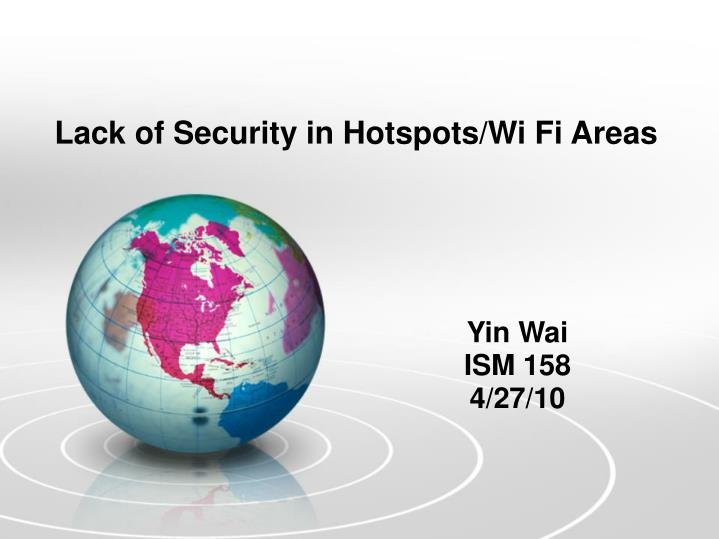 lack of security in hotspots wi fi areas