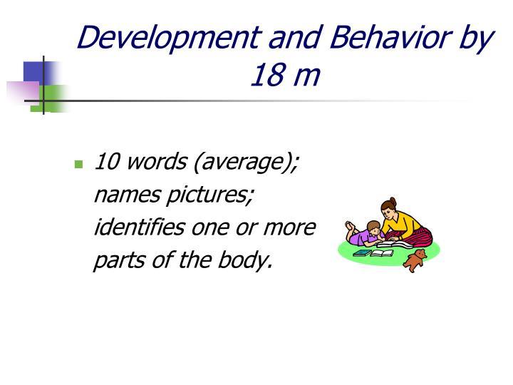 Development and Behavior by 18 m