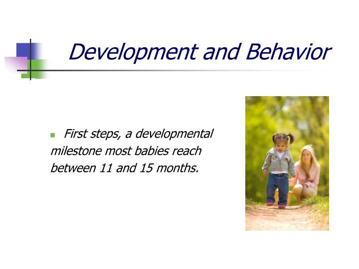 Development and Behavior