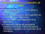 efectos adversos y suspensi n de tarv