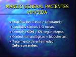 manejo general pacientes vih sida