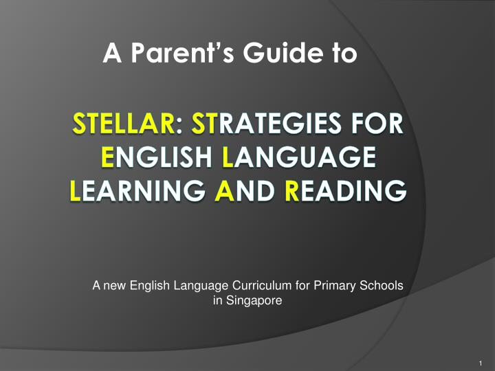 stellar st rategies for e nglish l anguage l earning a nd r eading n.