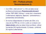vih profilaxis primaria recomendaciones i