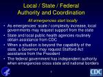 local state federal authority and coordination