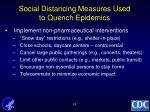 social distancing measures used to quench epidemics