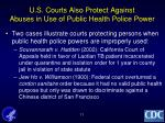 u s courts also protect against abuses in use of public health police power