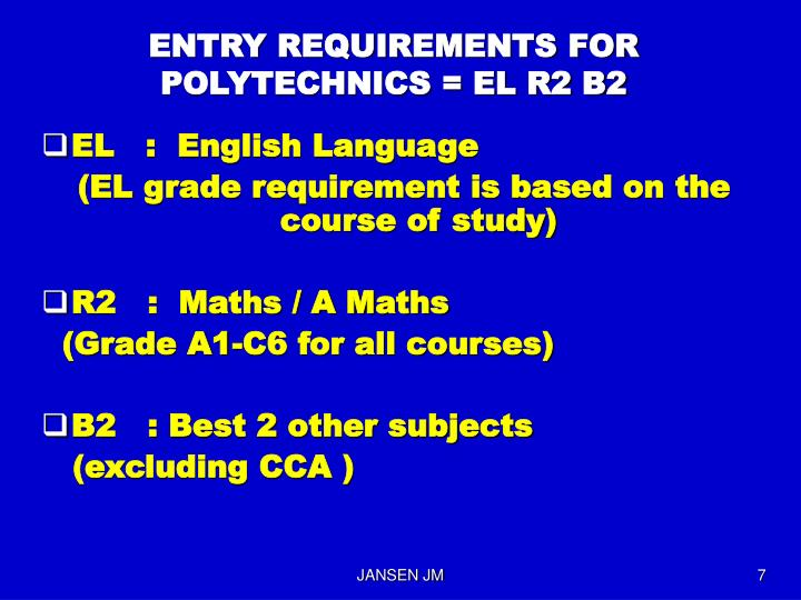 ENTRY REQUIREMENTS FOR