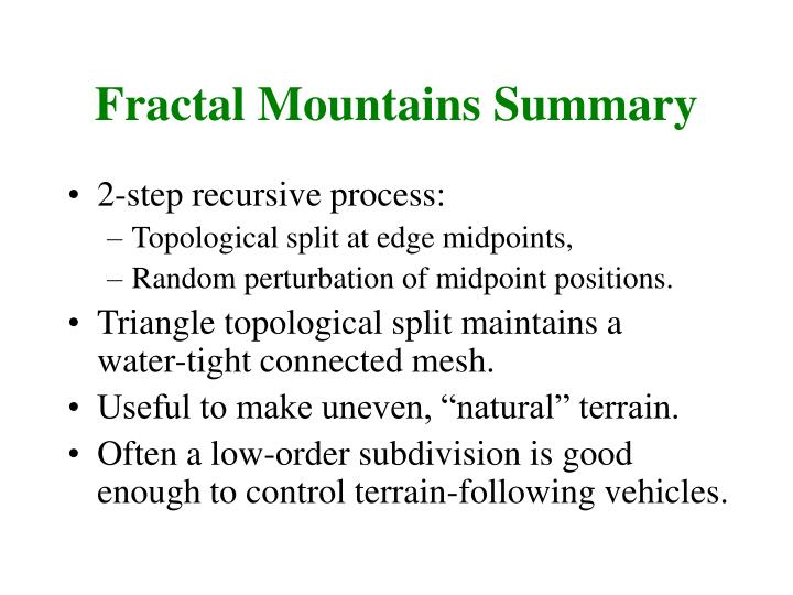 Fractal Mountains Summary