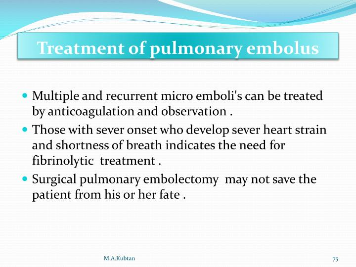Treatment of pulmonary embolus
