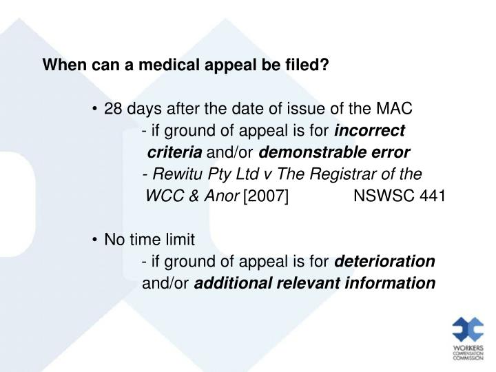 When can a medical appeal be filed?