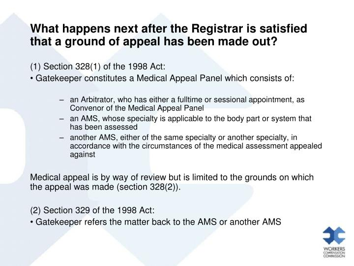 What happens next after the Registrar is satisfied that a ground of appeal has been made out?