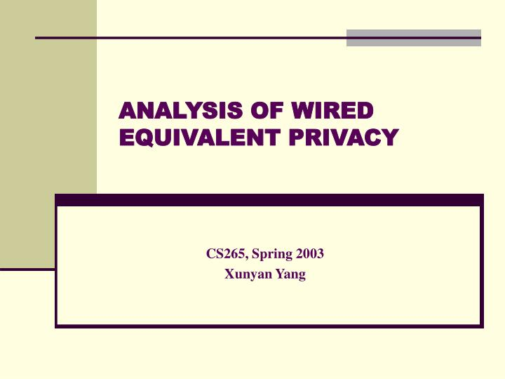 Analysis of wired equivalent privacy