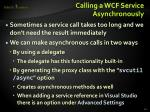 calling a wcf service asynchronously