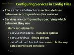 configuring services in config files