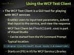 using the wcf test client