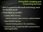 using wcf creating and consuming services