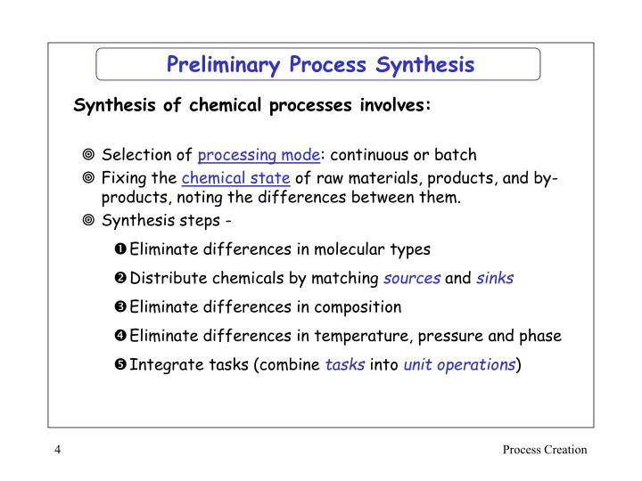 Preliminary Process Synthesis