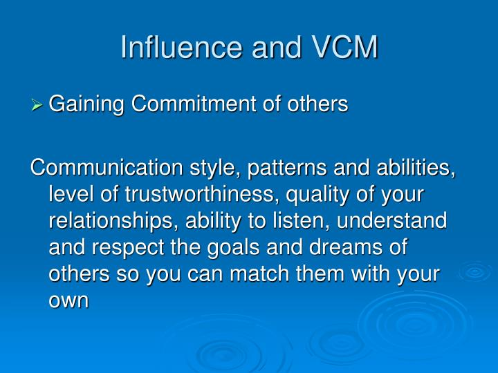 Influence and VCM