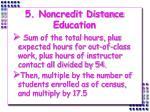 5 noncredit distance education