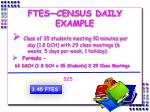 ftes census daily example