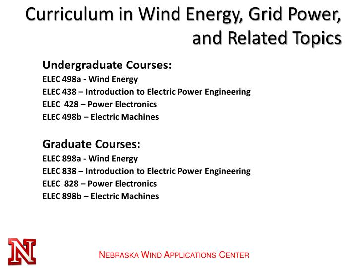 Curriculum in Wind Energy, Grid Power, and Related Topics
