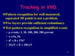 tracking in vxd
