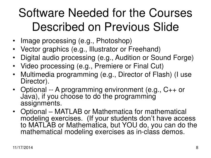 Software Needed for the Courses Described on Previous Slide