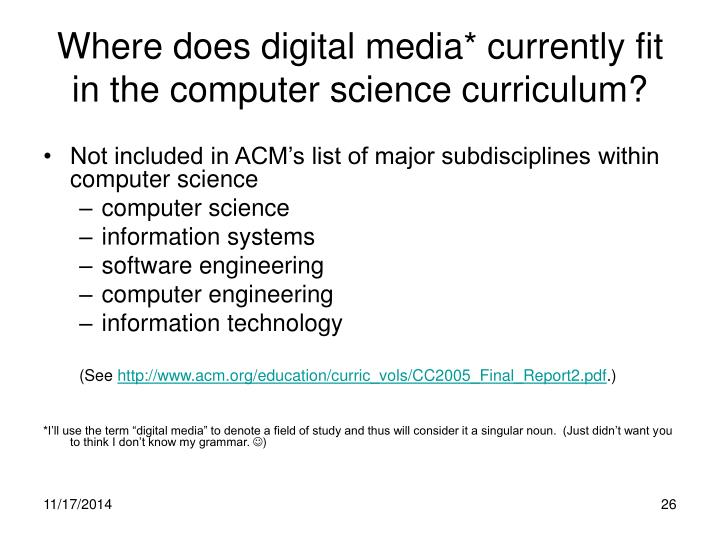 Where does digital media* currently fit