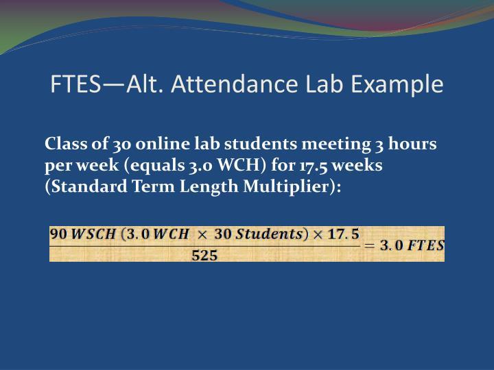 FTES—Alt. Attendance Lab Example