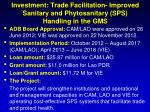 investment trade facilitation improved sanitary and phytosanitary sps handling in the gms