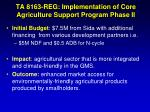 ta 8163 reg implementation of core agriculture support program phase ii1