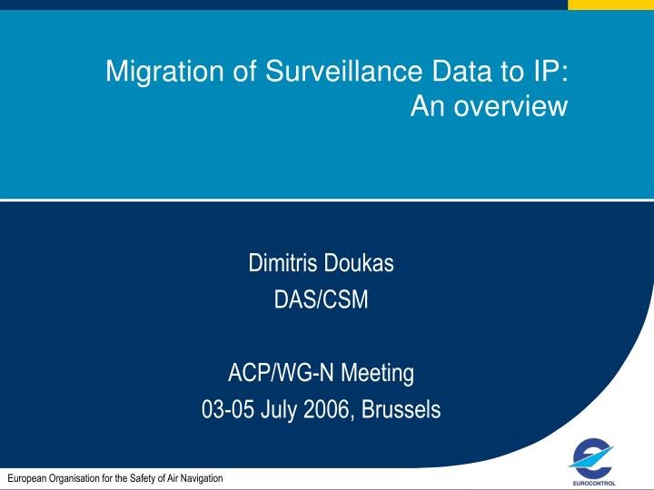 migration of surveillance data to ip an overview n.
