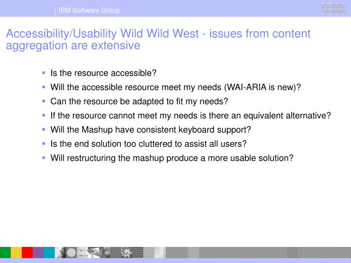 Accessibility/Usability Wild Wild West - issues from content aggregation are extensive
