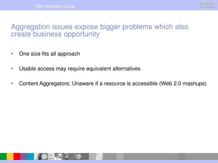 Aggregation issues expose bigger problems which also create business opportunity